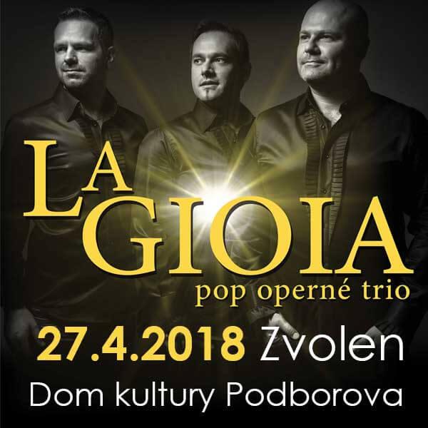 Galakoncert La GIOIA pop operné trio