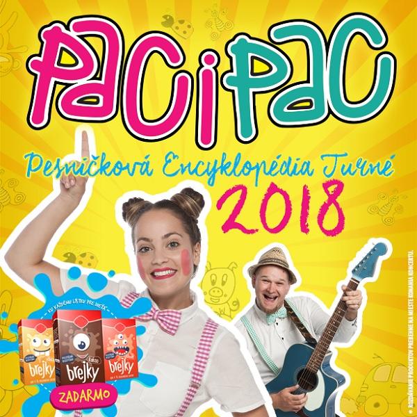 Paci Pac - Pesničková Encyklopédia Turné 2018
