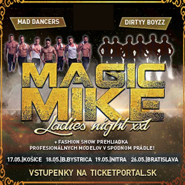 MAGIC MIKE LADIES NIGHT XXL