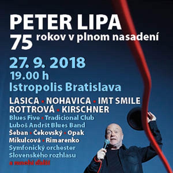 KONCERT PRE PETRA LIPU - 75 rokov v plnom nasadení