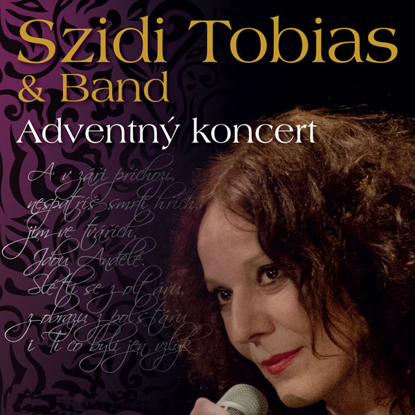 Szidi Tobias & Band - Adventný koncert