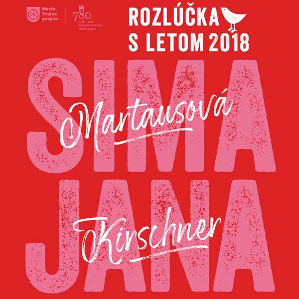 Rozlúčka s letom 2018:S. Martausová a J. Kirschner