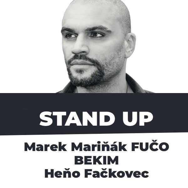 STAND UP - FUČO, BEKIM, HEŇO FAČKOVEC