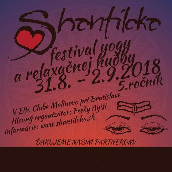 SHANTILOKA 2018 - FESTIVAL YOGY A RELAXAČNEJ HUDBY