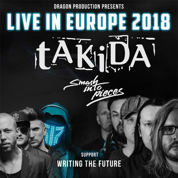 tAKiDA & Smash Into Pieces & Writing The Future