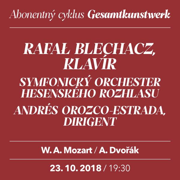 RAFAŁ BLECHACZ –Mozart / Dvořák