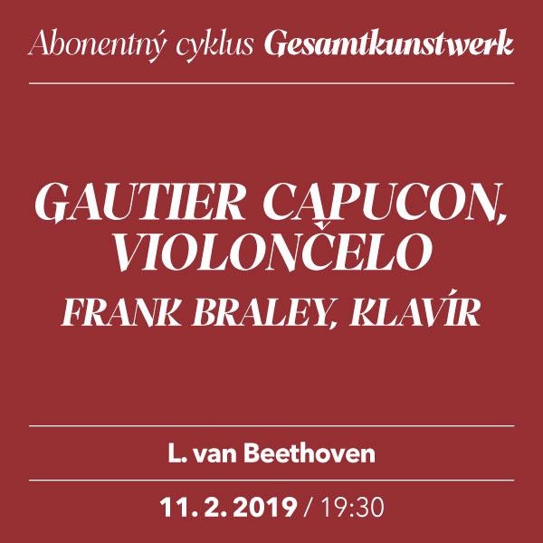 GAUTIER CAPUÇON –Beethoven