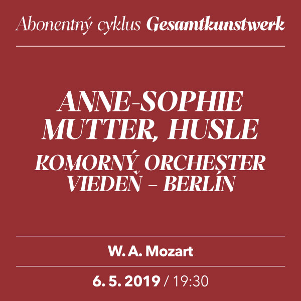 ANNE-SOPHIE MUTTER – Mozart