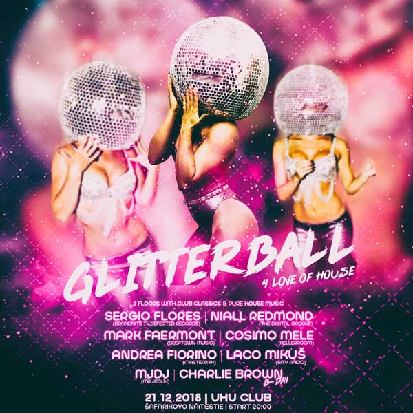 GLITTERBALL ...4 love of house