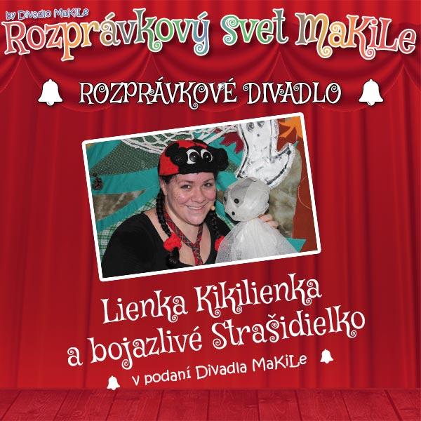 Lienka Kikilienka abojazlivé Strašidielko