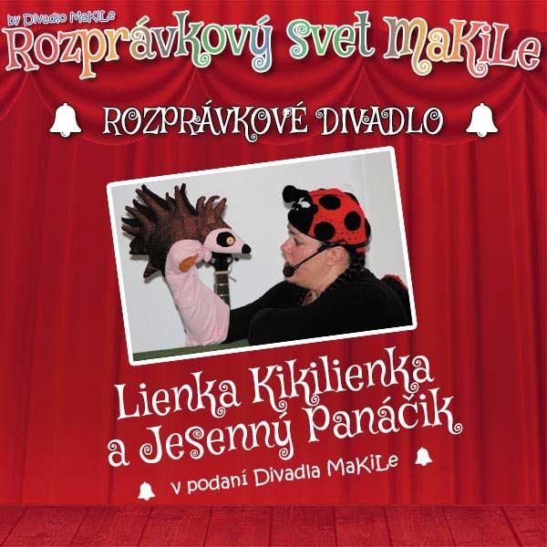 Lienka Kikilienka ajesenný Panáčik