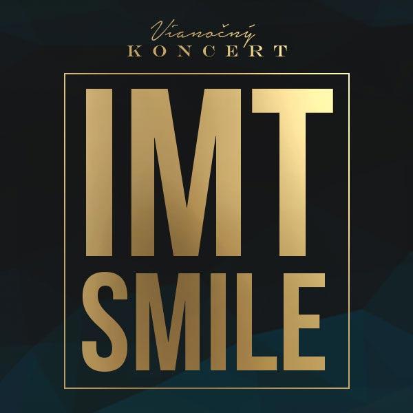 Vianočný koncert IMT Smile 2018  1bf06930860