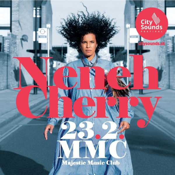 City Sounds uvádza: NENEH CHERRY