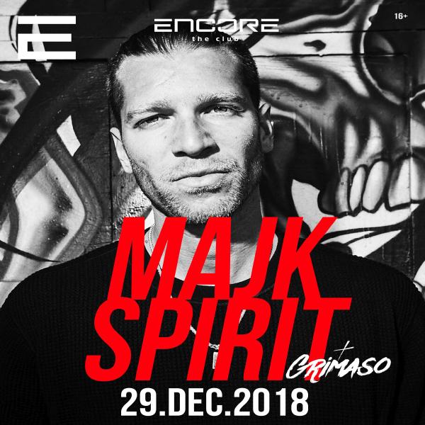 Majk Spirit v Encore the Club