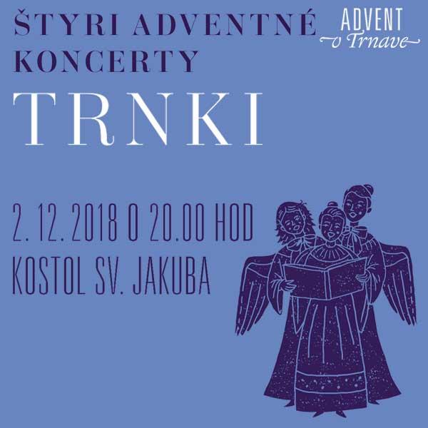 Trnki - Štyri adventné koncerty