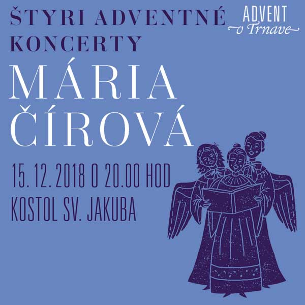 Mária Čírová - Štyri adventné koncerty