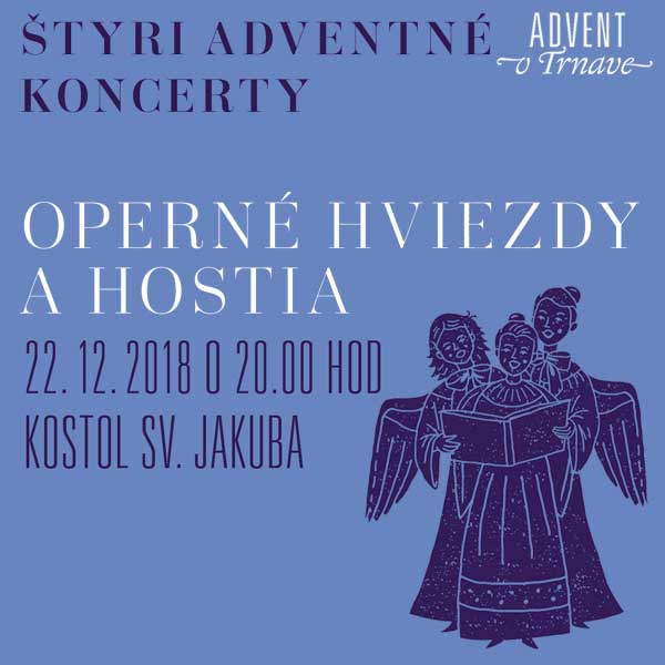 Operné hviezdy a hostia - Štyri adventné koncerty