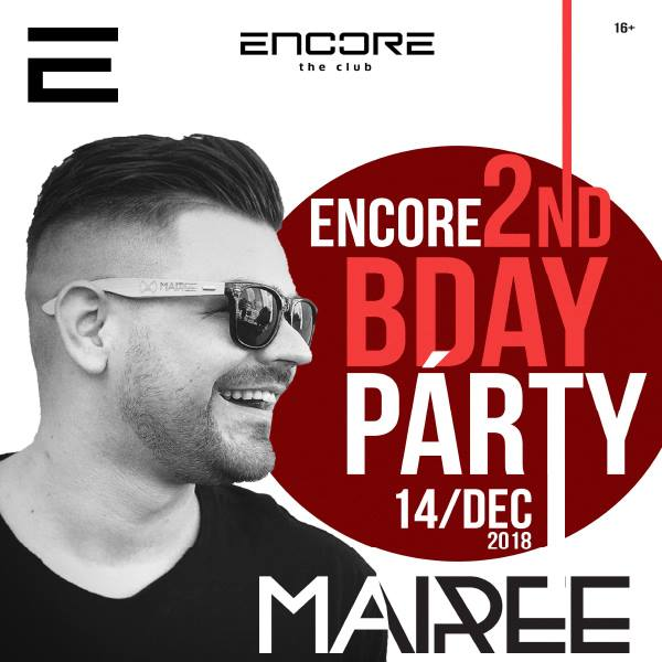 Mairee – Encore the club 2nd Bday párty