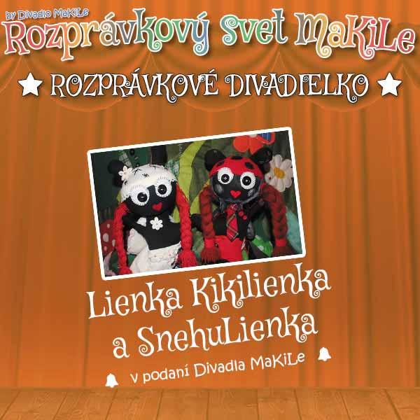 Lienka Kikilienka a SnehuLienka