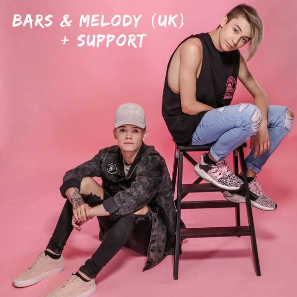 Bars & Melody (UK) + Support