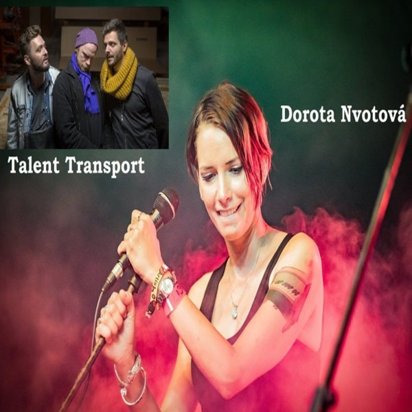 Dorota Nvotová feat. Talent Transport
