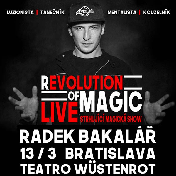 (R)evolution Of Magic Radek Bakalář