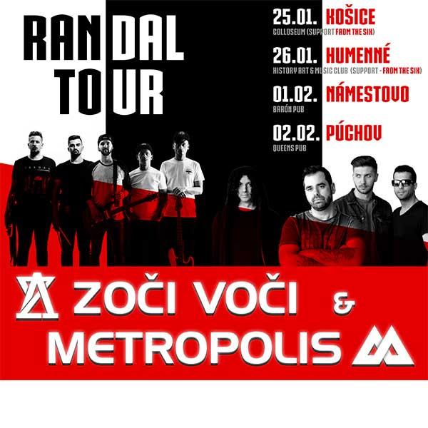 ZOČI VOČI & METROPOLIS - RANDAL TOUR