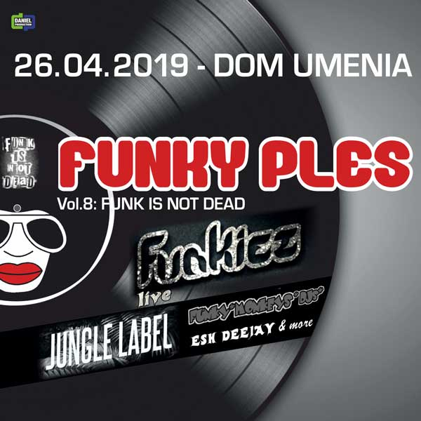 FUNKY PLES 2019 – vol.8: FUNK IS NOT DEAD