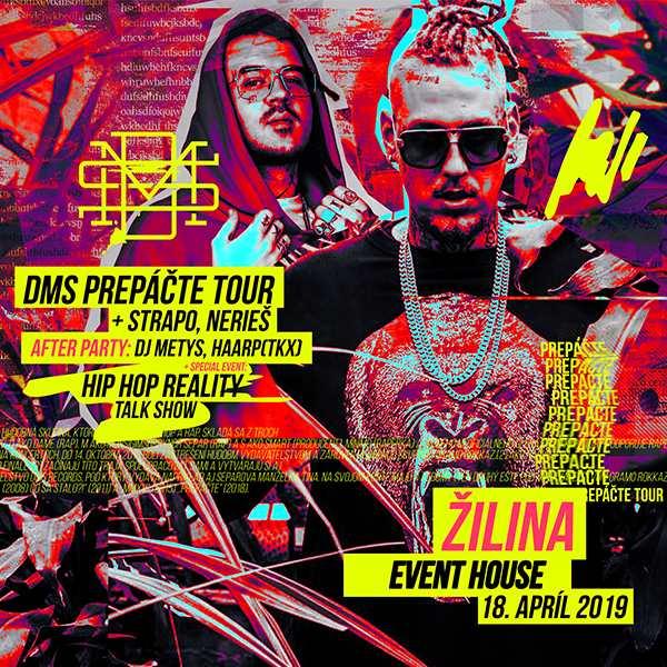 DMS PREPÁČTE TOUR 2019 + Strapo, Nerieš + Talkshow