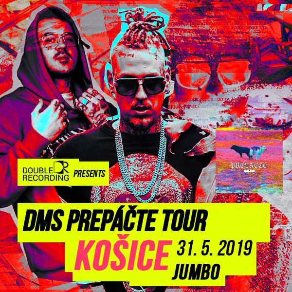 DMS PREPÁČTE TOUR - KOŠICE