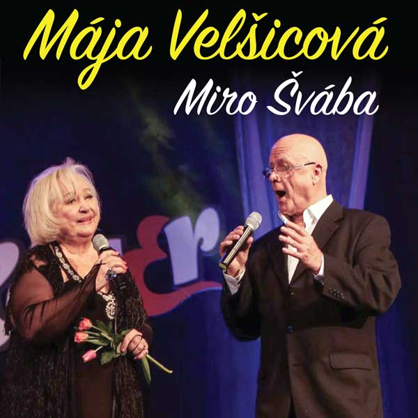 Koncert Mája Velšicová a Miroslav Švába