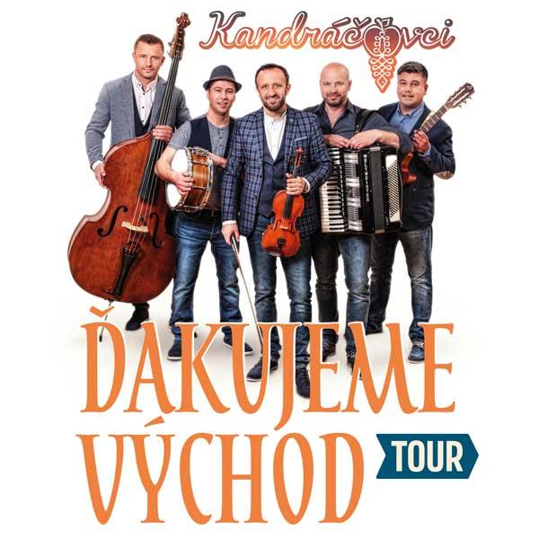 KANDRÁČOVCI - ĎAKUJEME VÝCHOD TOUR