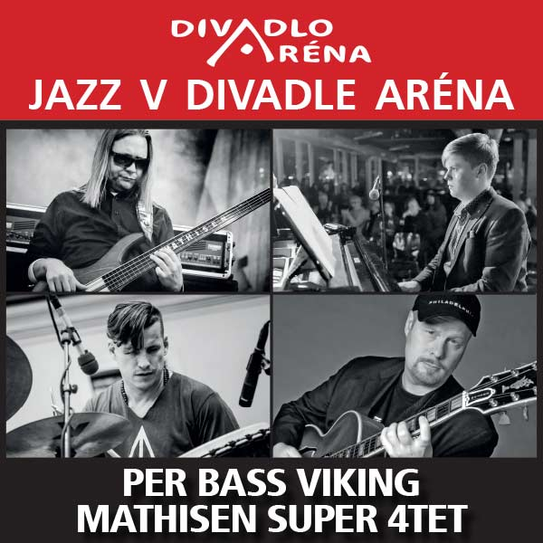Jazz v Arene / Per Mathisen BASS VIKING Super 4tet