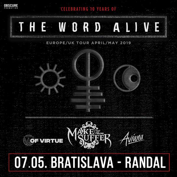 THE WORD ALIVE + MAKE THEM SUFFER + OF VIRTUE