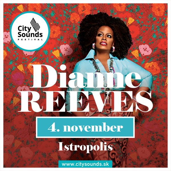 City Sounds uvádza: DIANNE REEVES