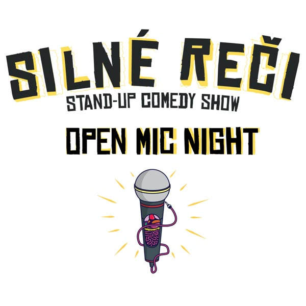 Silné Reči - Open Mic Night