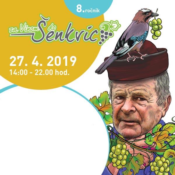 ZA VÍNOM DO ŠENKVÍC 2019 - 8. ročník