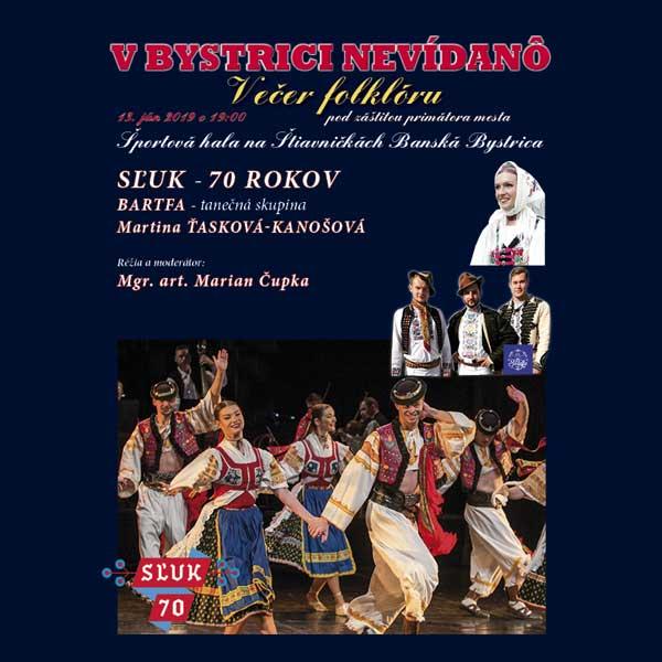 V Bystrici nevídanô - Večer folklóru II.