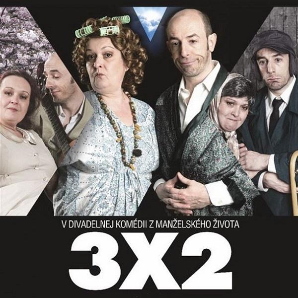 3x2 Divadelná komédia