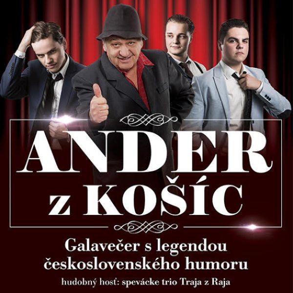 ANDER z Košíc a Traja z Raja GALAKONCERT