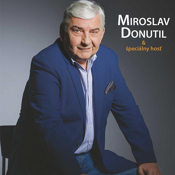Miroslav Donutil a Špeciálny hosť