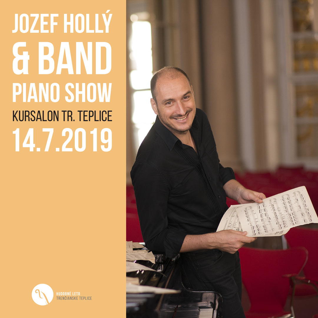 Jozef Hollý & Band Piano Show v Kursalone