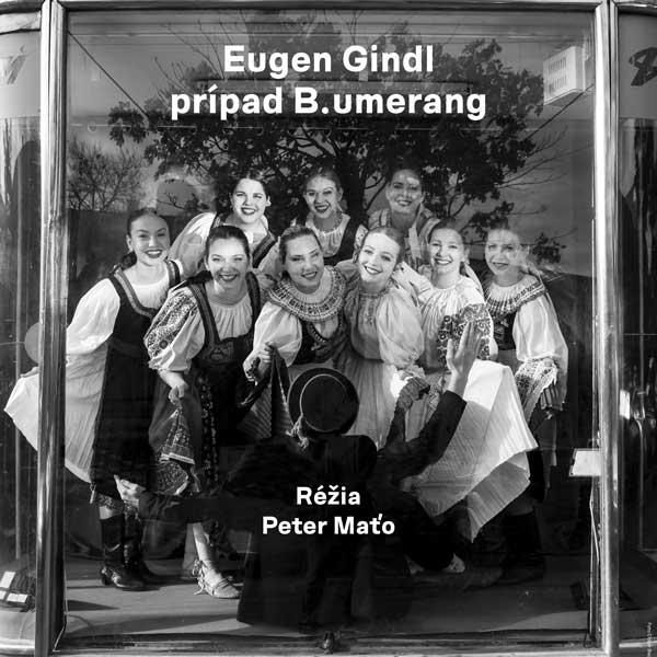 Eugen Gindl: Prípad B.umerang