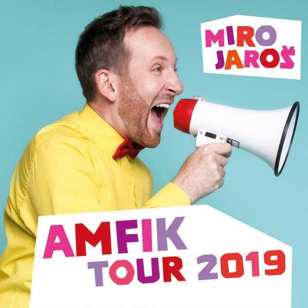 Miro Jaroš - Amfik Tour 2019