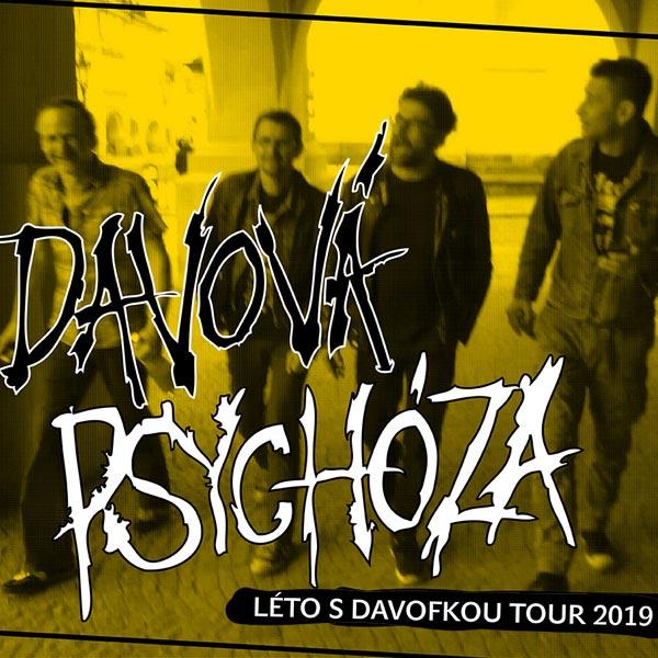 DAVOVÁ PSYCHÓZA - LÉTO S DAVOFKOU TOUR 2019