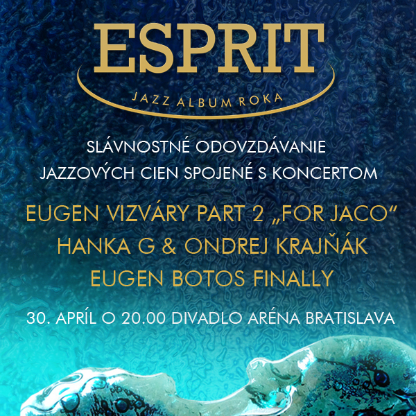 ESPRIT- Slávnostný večer jazzových cien