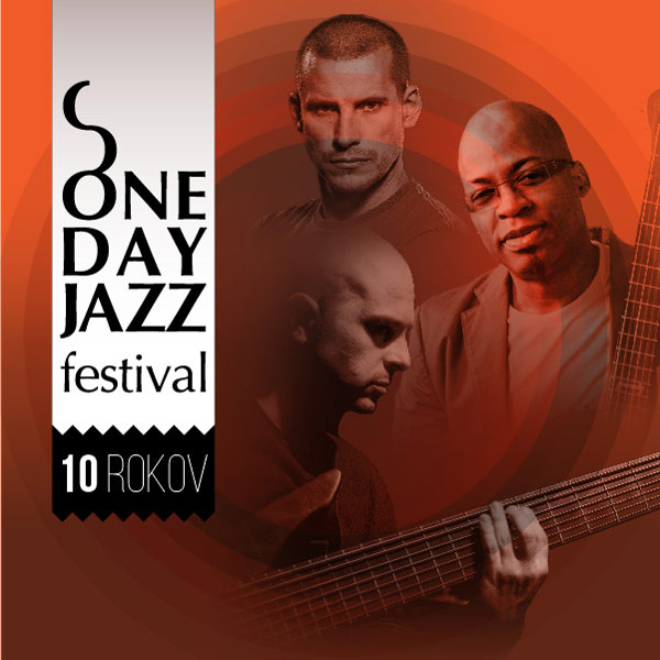 ONE DAY JAZZ FESTIVAL LETO 2018