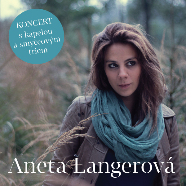 Aneta Langerová Koncert 2018