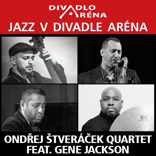 Jazz v Aréne / O.Štveráček Quartet ft.Gene Jackson