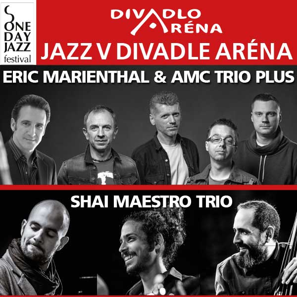 Jazz v Aréne/AMC Trio Plus feat.Eric Marienthal